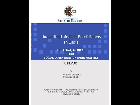 Unqualified Medical Practitioners In India - Legal, Medical and Social Dimension of Their Practice