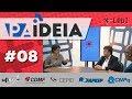 Programa Paideia - Ep. 08 - 2017 - 20/06
