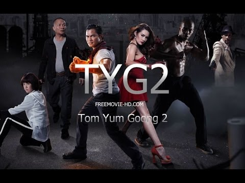 Tom Yum Goong 2 - (2013) Official Trailer [HD] - YouTube
