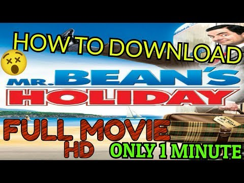 How To Download MR. BEANS HOLIDAY Full Movie In Dual Audio HD