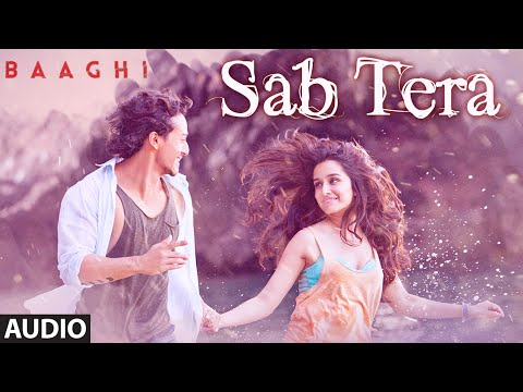 SAB TERA Full Song (Audio) | BAAGHI |...