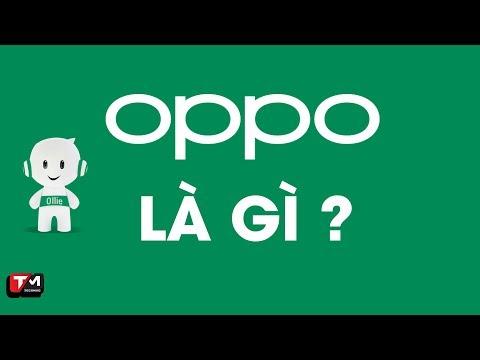 OPPO Và Những điều Các Bạn Có Thể Chưa Biết?