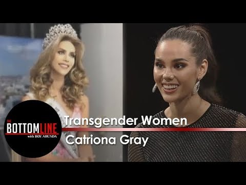 The Bottomline: Catriona's stand on transgender women entering the Miss Universe