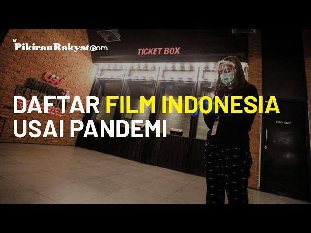 Daftar Film Indonesia yang Akan Tayang Saat Bioskop Kembali Dibuka Akhir Juli 2020