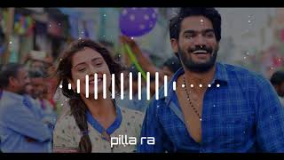 Pilla Raa Song DJ Remix | Rx100 Movie song