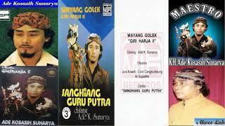 Sanghiang Guru Putra H Ade Kosasih Sunarya Giri Harja 2 Audio