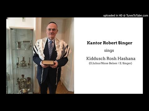 Kiddusch Rosh Hashana - by Cantor Robert Jisrael Singer