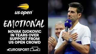 Emotional Novak Djokovic in tears over support from crowd | US Open 2021