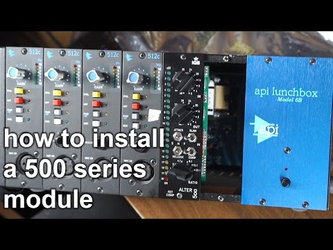 How to Install a 500 Series Module