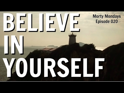 Believe In Yourself: Motivational Video To Believe In Your Dreams!
