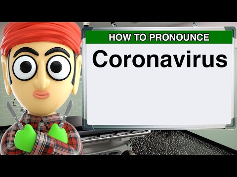 How To Pronounce Coronavirus | COVID-19