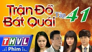 thvl  tran do bat quai - tap 41