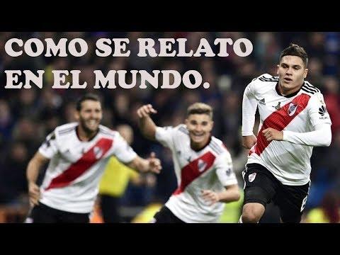 River Vs Boca Final Copa Libertadores 2018, Relatos Distintos Paises.