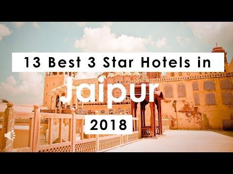 13 Best 3 Star Hotels in Jaipur (2018)