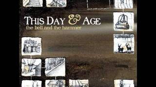 Watch This Day  Age The Bell And The Hammer video
