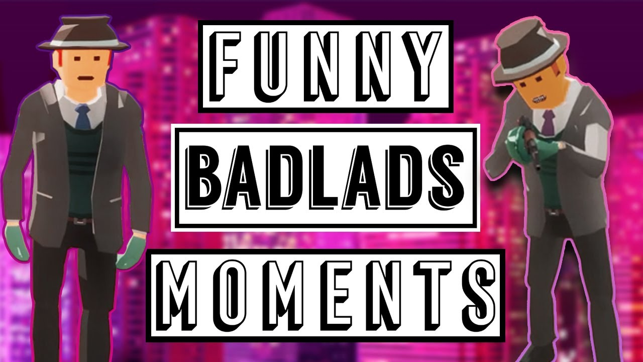 BadLads Funny Moments