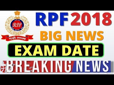 RPF Exam Date 2018,  Railway RPF परीक्षा तिथि,  RPF Constable & Si Exam Date,  Latest News, official