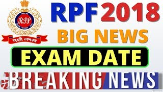 RPF Exam Date 2018 big news