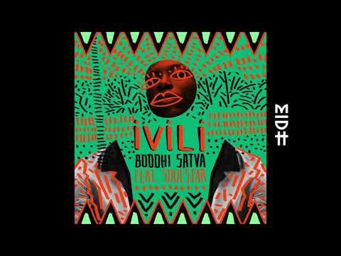 Boddhi Satva & Soulstar - Ivili (Main Mix) MIDH Premiere