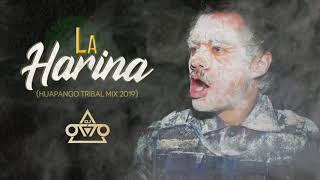 La Harina - Dj Otto Huapango Tribal Mix 2019 Cumbion Loko