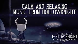 Calm and Relaxing Music from Hollowknight