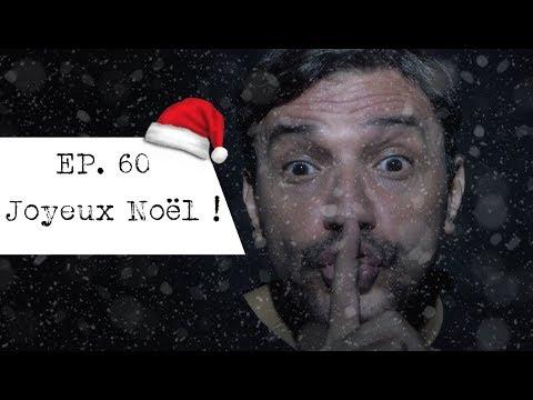 EP 60 - Joyeux Noël !