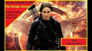 Hunger Games - Filming Location - Filmed In Atlanta - In 4k