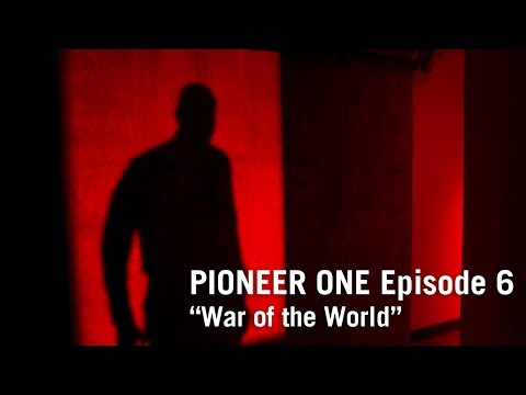 PIONEER ONE: Episode 6