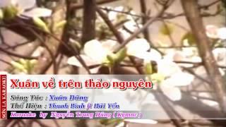 [HD] Karaoke Xuân về trên thảo nguyên - full beat (Karaoke by Kgmnc)