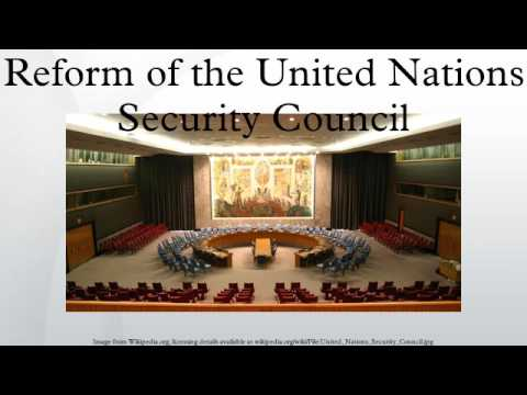 Reform of the United Nations Security Council