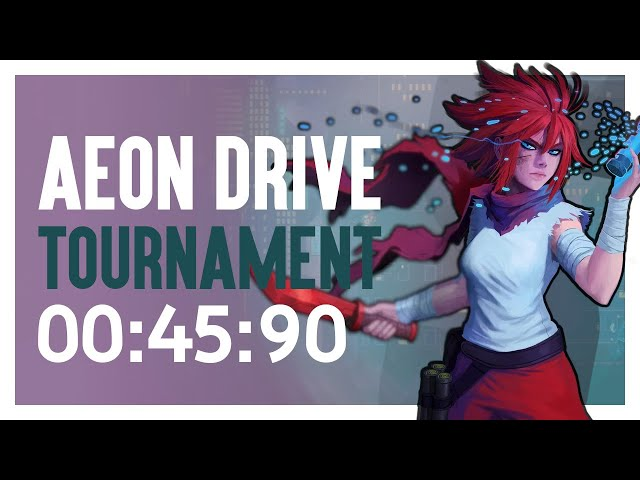 I Grinded Aeon Drive Tournament for 8 Hours...