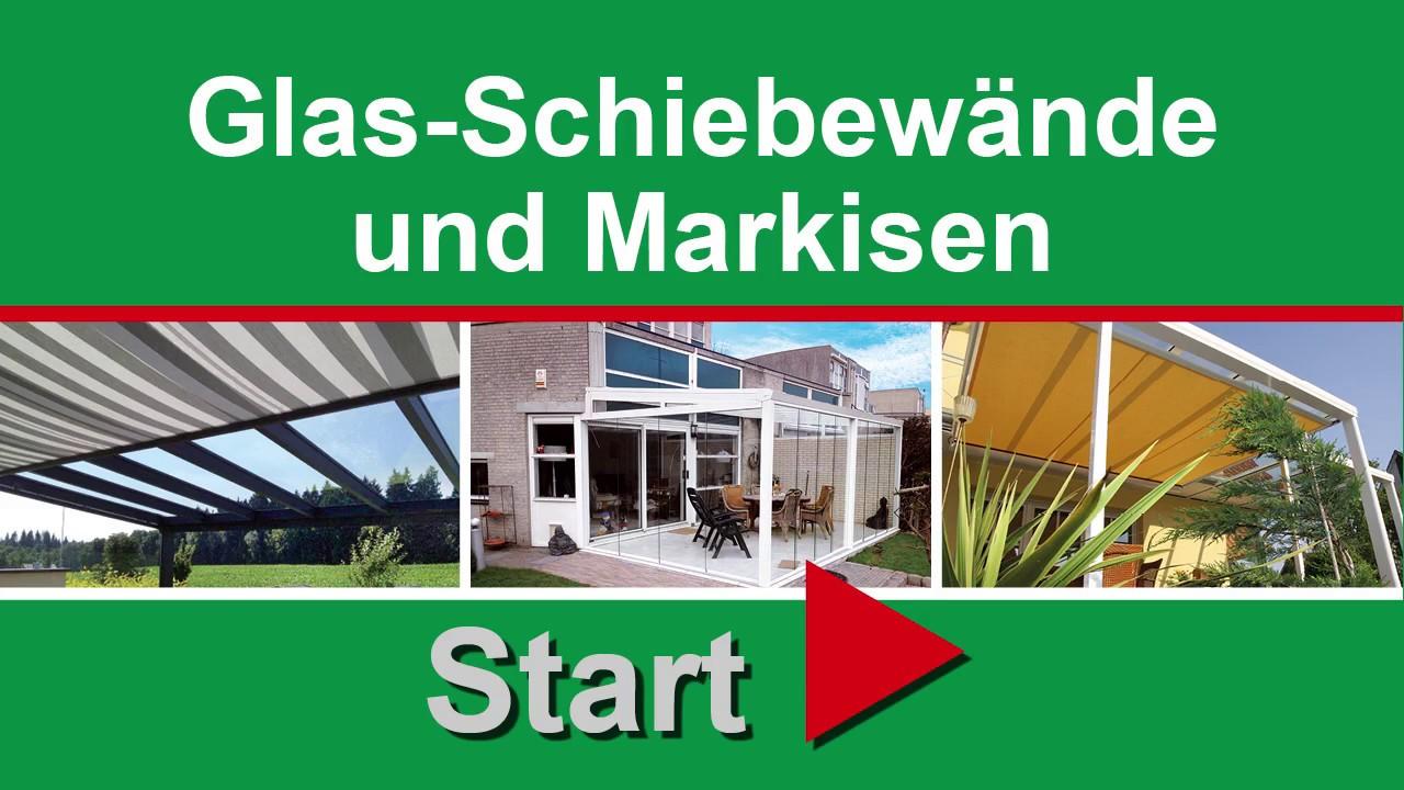 Glas Schiebewaende Markisen Wurzbacher Youtube