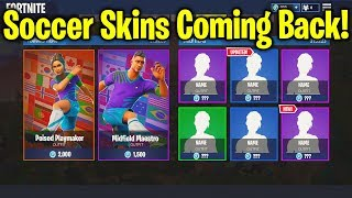 SOCCER SKINS RETURNING in Fortnite! SOCCER SKINS COMING BACK!