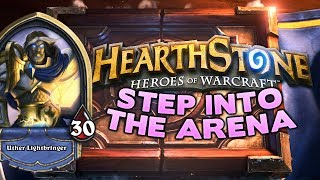 Hearthstone: STEP INTO THE ARENA | Paladin | Game 1