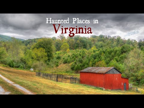 Haunted Places in Virginia