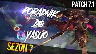 Yasuo Top - Poradnik League of Legends (Patch 7.1)