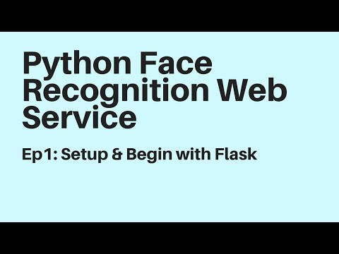 Face Recognition Service with Python Dlib Flask - By