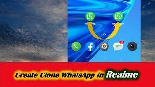How to Create Clone WhatsApp in Realme