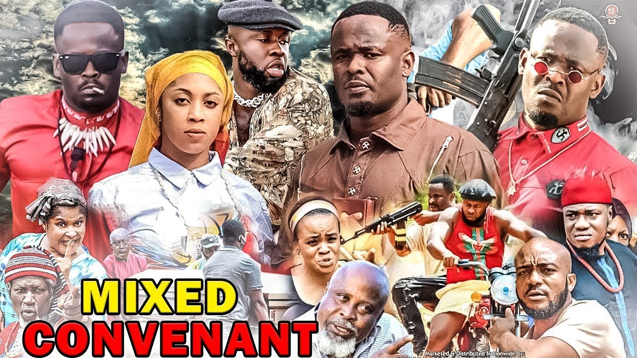 Download MIXED CONVENANT SEASON 9&10 {New Hit Movie} - Zubby Micheal 2021 LATEST NIGERIAN NOLLYWOOD MOVIE