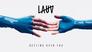 lauv getting over you official audio