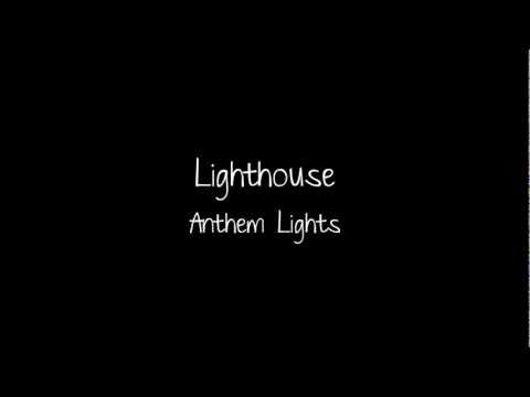 Anthem Lights - Lighthouse Lyrics