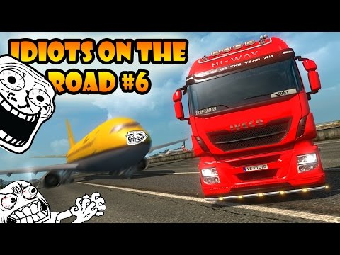 ★ IDIOTS On The Road #6 - ETS2MP | Funny Moments - Euro Truck Simulator 2 Multiplayer