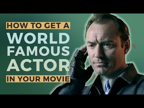 How to Get a World-Famous Actor in your Short Film