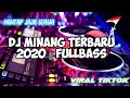 Dj Minang Terbaru Full Bass  Viral Tiktok  Mp3 - Mp4 Download