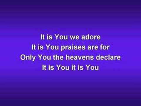 It is You (worship video w/ lyrics)