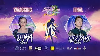 WAACKING FINAL BATTLE:DOMA vs WIZZARD|20191012 C'est La Waack X Supernova【動漫盛典】