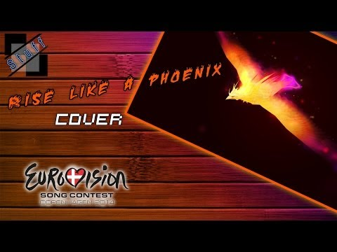 Rise Like A Phoenix - Cover (Eurovision Song Contest 2014 Austria Song)