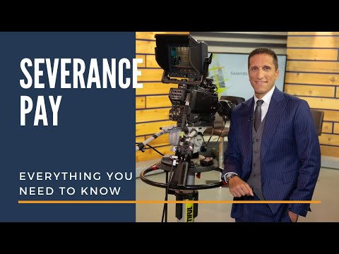 Severance Pay: Everything You Need To Know - Employment Law Show: S3E20