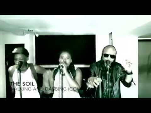 The Soil- walking and dabbing [cover]