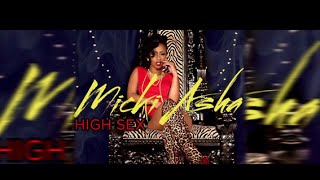 "Micki Asha - ""High Sex""(explicit) Official Video"